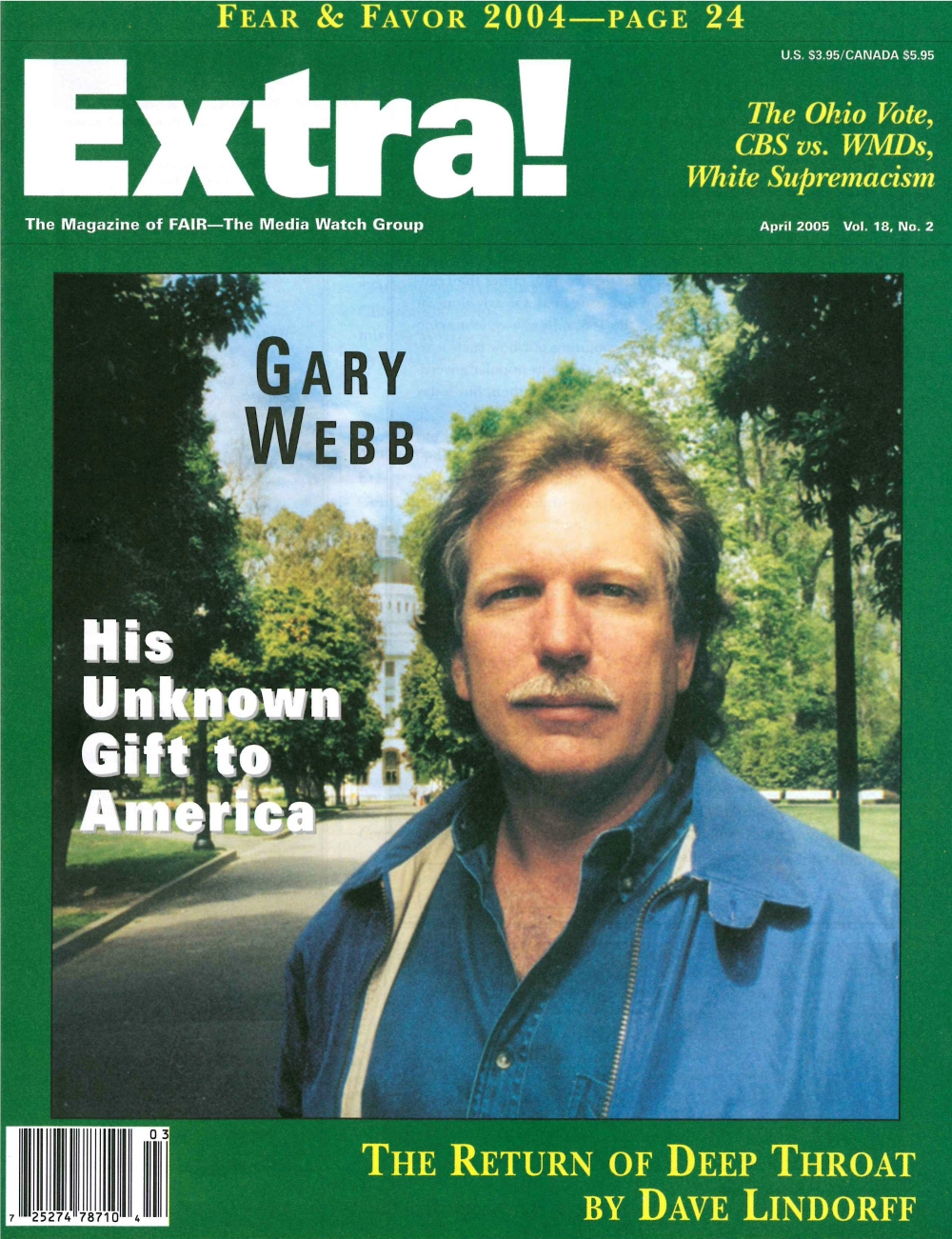 Gary Webb: His Unknown Gift to America