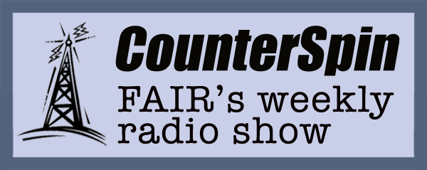 Counterspin - FAIR's weekly radio show