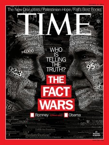 "Time's October 15, 2012 cover story: ""The Fact Wars"""