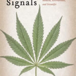 'Smoke Signals' by Martin A. Lee--Photo Credit: smokesignalsthebook.com