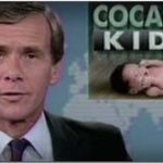 "NBC's Tom Brokaw (10/24/88) helped propel the  ""crack baby"" storyline."