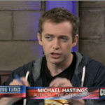 "Michael Hastings: ""What does everybody know who's on the inside but no one's willing to say or write?"""