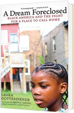 A Dream Foreclosed