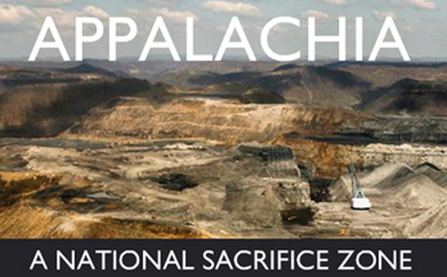 Appalachia: A National Sacrifice Zone