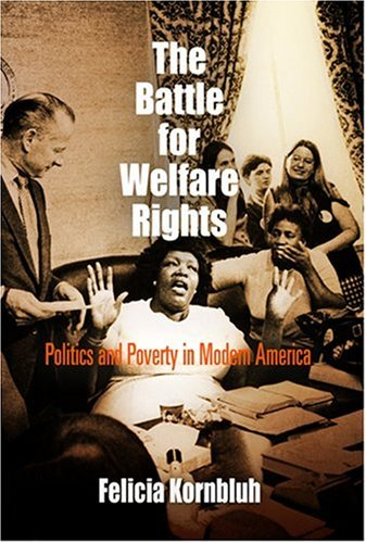 The Battle for Welfare Rights
