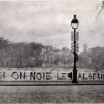 """Paris 1961: """"Here We Drown Algerians"""""""