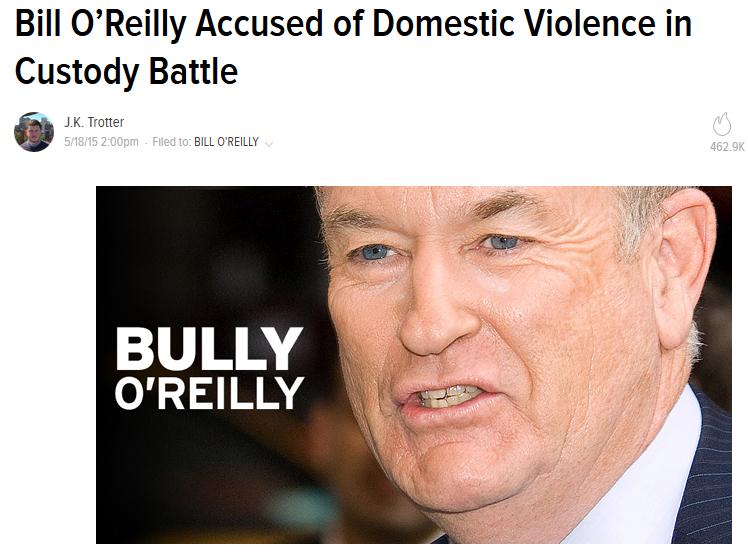 Gawker: Bill O'Reilly Accused of Domestic Violence in Custody Battle